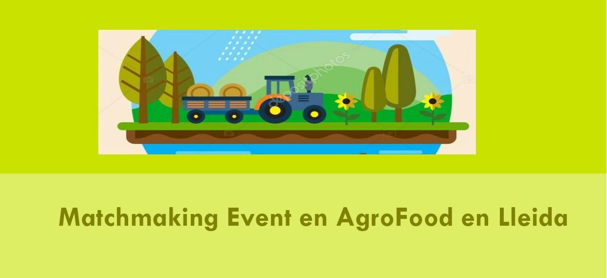 Rencontre Matchmaking sur la thématique Agro-alimentaire à Lleida