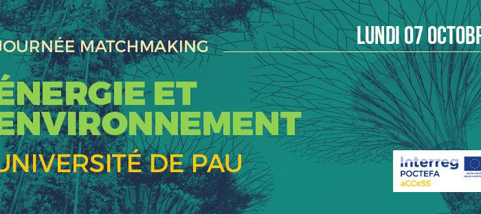 Journée Matchmaking sur l'Énergie et l'Environnement à l'Université de Pau