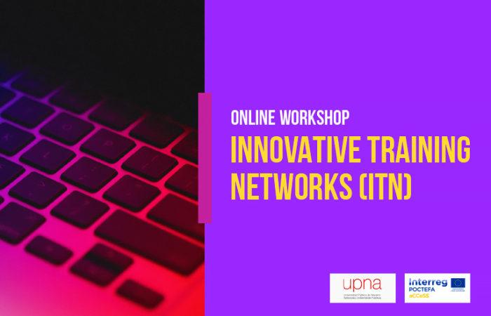 ONLINE WORKSHOP INNOVATIVE TRAINING NETWORKS (ITN)