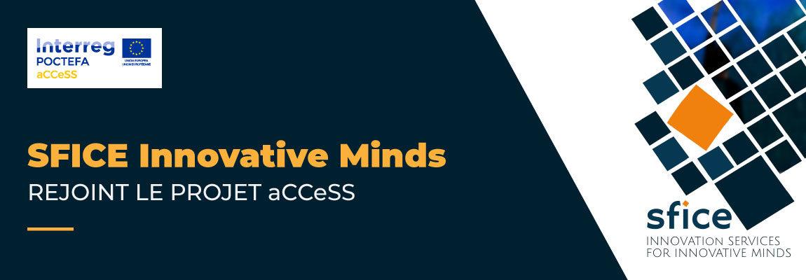 SFICE Innovative Minds rejoint le projet aCCeSS