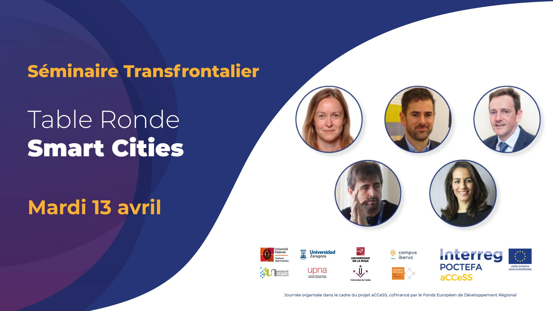 Le projet Interreg POCTEFA aCCeSS organise une table ronde pour discuter des Smart Cities lors de son séminaire de clôture le mardi 13 avril